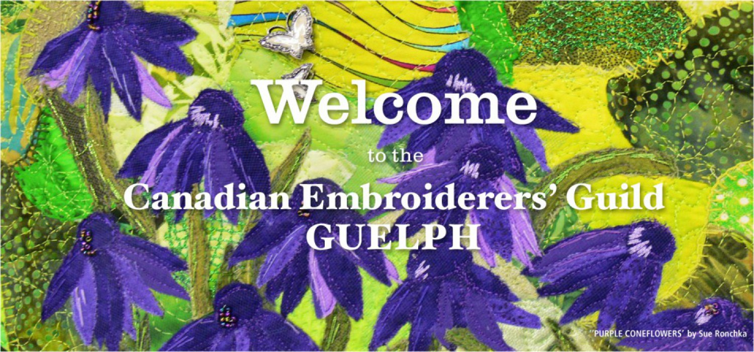 Welcome to Canadian Embroiderers' Guild Guelph